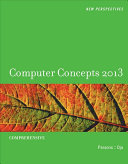 New Perspectives on Computer Concepts 2013: Comprehensive