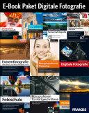 Das große E-Book-Paket Digitale Fotografie
