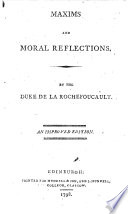 Maxims and moral reflections ... An improved edition. [The editor's preface signed: L. D.]