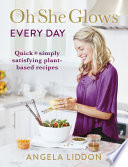 Oh She Glows Every Day Book PDF