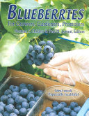 Blueberries for Growers, Gardeners, Promoters