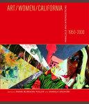 Art, Women, California 1950-2000