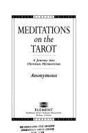 Meditations on the Tarot