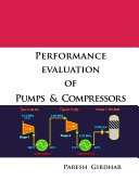 Performance Evaluation of Pumps and Compressors