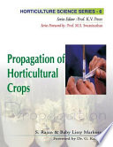 """Propagation of Horticultural Crops"" by S. Rajan"