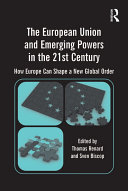 The European Union and Emerging Powers in the 21st Century