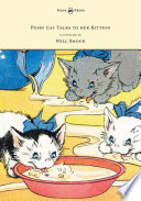 Pussy Cat Talks to her Kittens   Pictures by Nell Smock Book