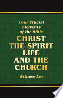 Four Crucial Elements Of The Bible Christ The Spirit Life And The Church
