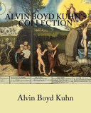 Alvin Boyd Kuhn s Collection