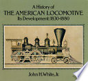 A History of the American Locomotive