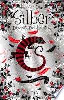 Silber - Das dritte Buch der Träume  : Roman