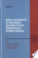 Design and Retrofit of Wastewater Treatment Plants for Biological Nutritient Removal