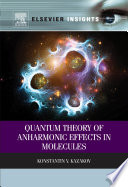 Quantum Theory Of Anharmonic Effects In Molecules Book PDF