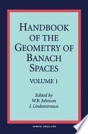 Handbook of the Geometry of Banach Spaces