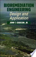 Bioremediation Engineering: Design and Applications