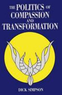 The Politics of Compassion and Transformation