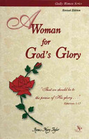 A Woman for God s Glory Book
