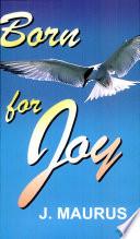 Born For Joy