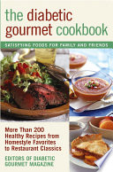 The Diabetic Gourmet Cookbook