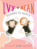 Pdf Ivy and Bean Doomed to Dance