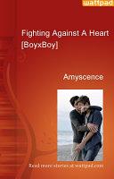 Fighting Against A Heart  BoyxBoy