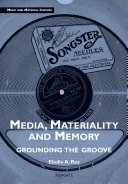 Media  Materiality and Memory
