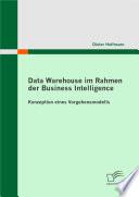 Data Warehouse im Rahmen der Business Intelligence