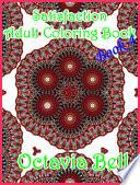 Satisfaction Adult Coloring Book eBook 4