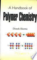 A Handbook of Polymer Chemistry
