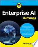 Enterprise AI For Dummies