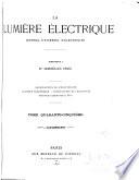 La Lumière électrique ... revue hebdomadaire des applications de l'électricité ...