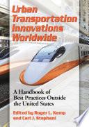 Urban Transportation Innovations Worldwide