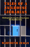 Tales of a Jailhouse Librarian