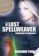 The Lost Spellweaver