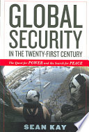Global Security in the Twenty first Century