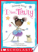 Princess Truly in I Am Truly (Princess Truly) Kelly Greenawalt Cover