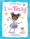 Princess Truly in I Am Truly Pdf/ePub eBook