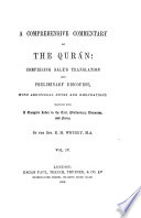 A Comprehensive Commentary on the Quran: Comprising Sale's Translation & Preliminary Discourse, with Additional Notes & Emendations...by the Rev. E.M. Wherry...