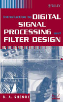Introduction to Digital Signal Processing and Filter Design