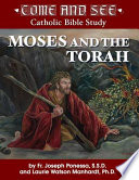 Come And See Moses And The Torah