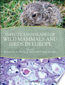 Infectious Diseases of Wild Mammals and Birds in Europe Book