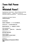 Town Hall Power Or Whitehall Pawn