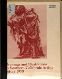 Drawings and Illustrations by Southern California Artists Before 1950 Book PDF