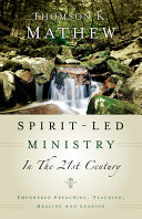 Spirit Led Ministry in the 21st Century