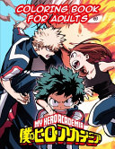 My Hero Academia Coloring Book For Adults Book