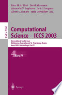 Computational Science - ICCS 2003. Part 4.
