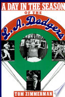 A Day in the Season of the Los Angeles Dodgers