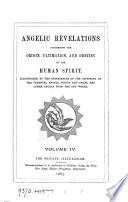 Angelic Revelations Concerning The Origin Ultimation And Destiny Of The Human Spirit By W Oxley