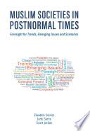 Muslim Societies in Postnormal Times