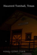 Haunted Tomball  Texas